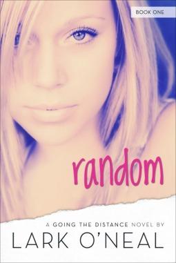 Random by Lark O'Neal