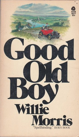 Good Old Boy By Willie Morris