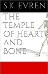The Temple of Heart and Bone