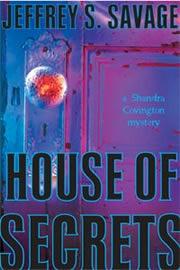 House of Secrets (A Shandra Covington Mystery, #1)