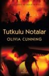 Tutkulu Notalar by Olivia Cunning