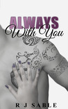 Always with You (With You, #3)