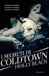 I segreti di Coldtown by Holly Black