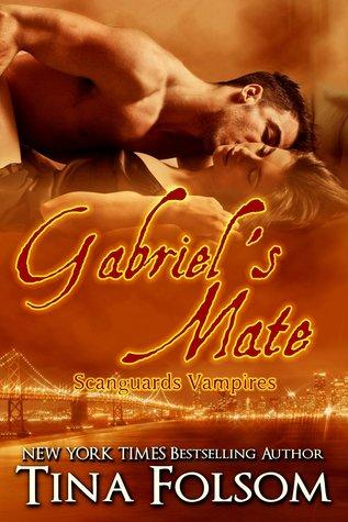 Gabriel's Mate (Scanguards Vampires, #3)