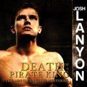 Ebook Death of a Pirate King by Josh Lanyon PDF!