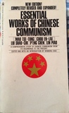 Essential Works of Chinese Communism