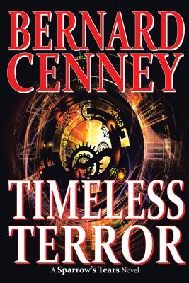 Ebook Timeless Terror by Bernard  Cenney read!