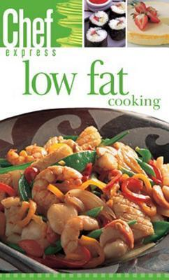 Chef Express: Low Fat Cooking