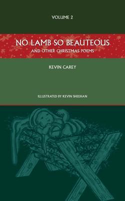 No Lamb So Beauteous