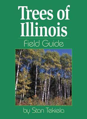 Trees of Illinois Field Guide