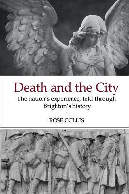 Death and the City: The Nation's Experience, Told Through Brighton's History