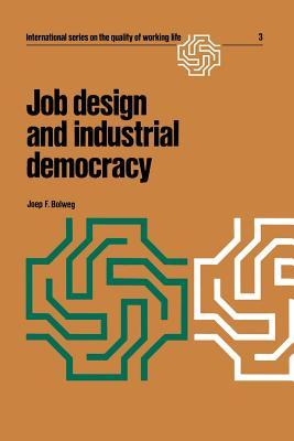 Job Design and Industrial Democracy: The Case of Norway