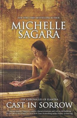 Cast in Sorrow by Michelle Sagara