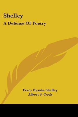 Shelley: A Defence Of Poetry