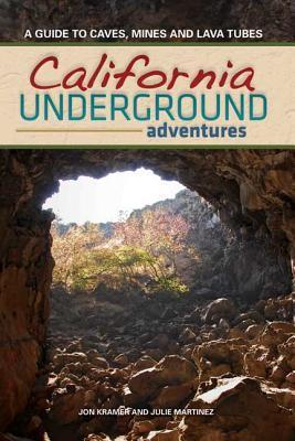 California Underground by Jon Kramer