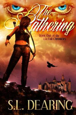 The Gathering by S.L. Dearing