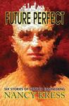Future Perfect by Nancy Kress