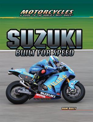 Suzuki: Built for Speed