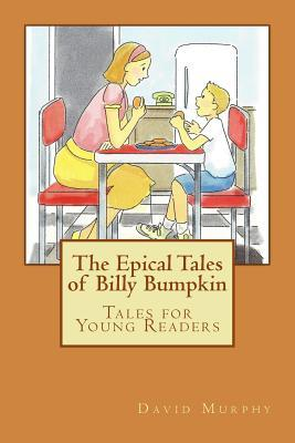 The Epical Tales of Billy Bumpkin