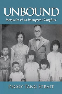 Unbound: Memories of an Immigrant Daughter