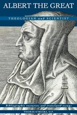 Albert the Great: Theologian and Scientist