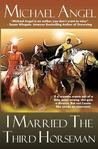 I Married the Third Horseman