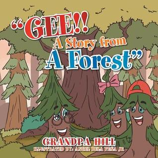 Gee!!: A Story from A Forest