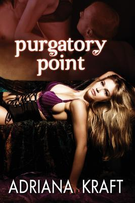 Purgatory Point by Adriana Kraft