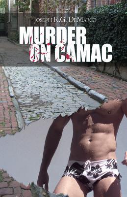 Murder on Camac by Joseph R.G. DeMarco