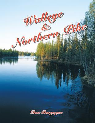 Walleye & Northern Pike