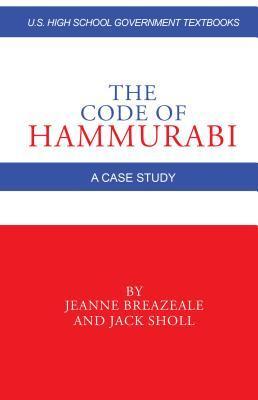 The Code of Hammurabi: A Case Study