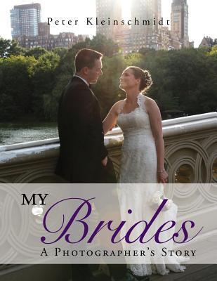 My Brides - A Photographer's Story