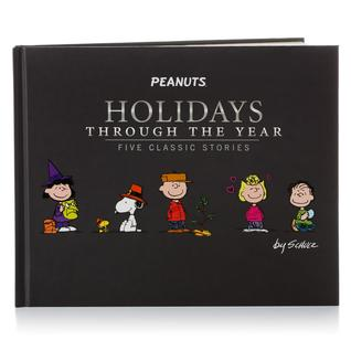 Peanuts Holidays Through The Year: Five Classic Stories