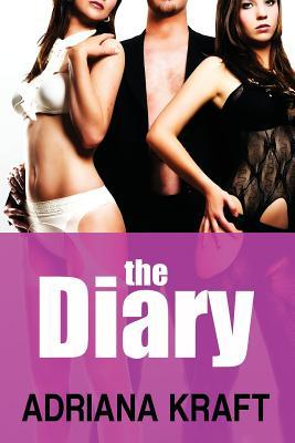The Diary by Adriana Kraft