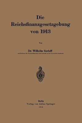 Die Reichsfinanzgesetzgebung Von 1913