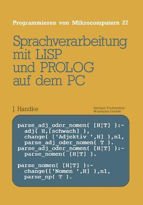 Sprachverarbeitung: Mit LISP und PROLOG auf dem PC