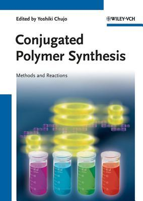 Conjugated Polymer Synthesis: Methods and Reactions