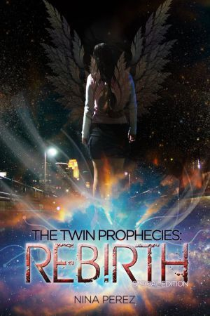 The Twin Prophecies: Rebirth
