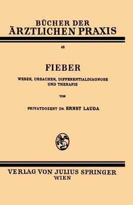 Fieber: Wesen, Ursachen, Differentialdiagnose Und Therapie