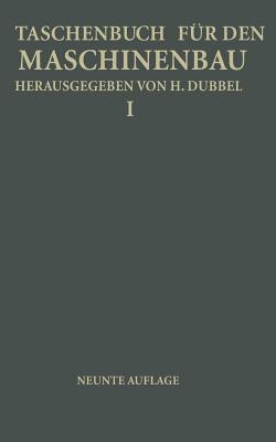 Taschenbuch Fur Den Maschinenbau: Erster Band