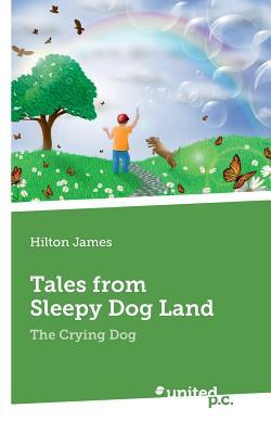Tales from Sleepy Dog Land