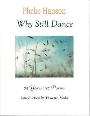 Why Still Dance
