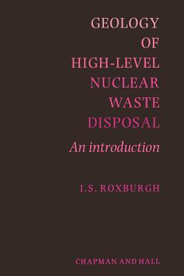 Geology of High-Level Nuclear Waste Disposal: An Introduction