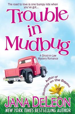 Trouble in Mudbug(Ghost-in-Law 1)