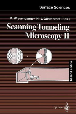 Scanning Tunneling Microscopy II: Further Applications and Related Scanning Techniques