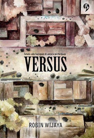 Versus: Selalu Ada Harapan di Antara Perbedaan