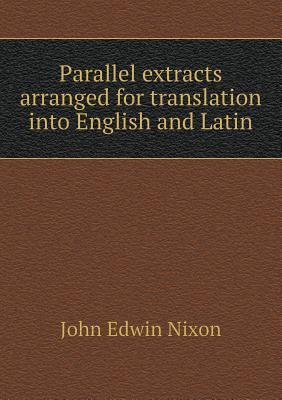 Parallel Extracts Arranged for Translation Into English and Latin