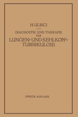 Diagnostik Und Therapie Der Lungen- Und Kehlkopftuberkulose