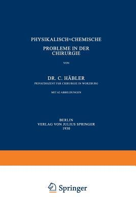 Physikalisch-Chemische Probleme in Der Chirurgie