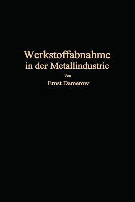 Die Praktische Werkstoffabnahme in Der Metallindustrie